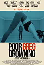 Poor Greg Drowning (2018)