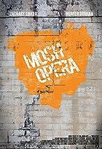 Mosh Opera