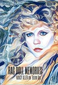 Primary photo for Rag Doll Memories: Nancy Allen on 'Blow Out'