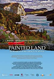 Painted Land: In Search of the Group of Seven Poster