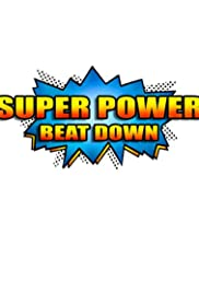Super Power Beat Down Poster