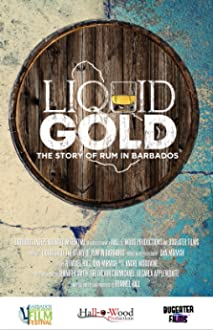 Liquid Gold: The Story of Rum in Barbados (2019 Video)