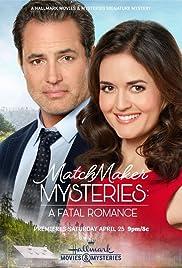 Matchmaker Mysteries: A Fatal Romance (2020) 1080p