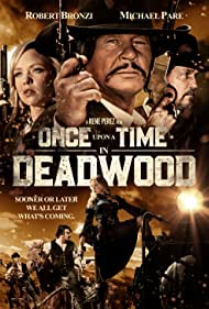 Michael Paré, Karin Brauns, and Robert Bronzi in Once Upon a Time in Deadwood (2019)