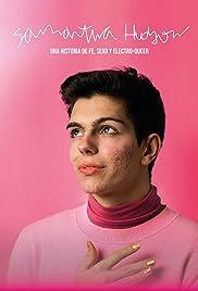 Samantha Hudson, una historia de fe, sexo y electroqueer Poster