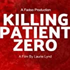 Killing Patient Zero (2019)