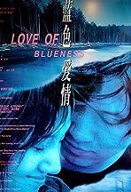 A Love of Blueness