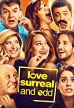 Love, Surreal and Odd