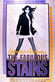 Ladies and Gentlemen, the Fabulous Stains(1982) Poster - Movie Forum, Cast, Reviews