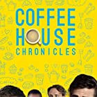 Coffee House Chronicles: The Movie (2016)