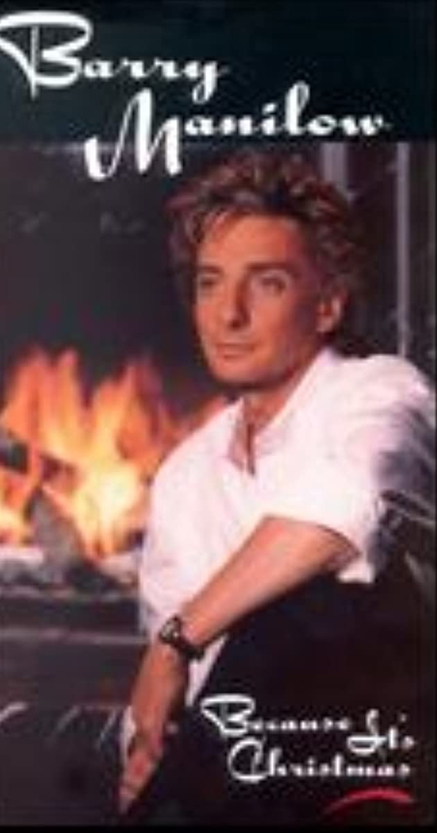 Because It\'s Christmas: Barry Manilow (Video 1991) - IMDb