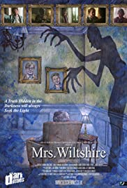 Dark Ditties Presents 'Mrs Wiltshire'