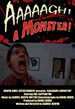 Aaaaagh! A Monster!