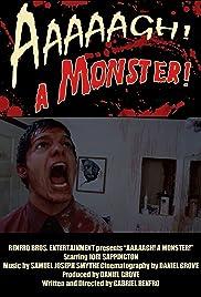 Aaaaagh! A Monster! Poster