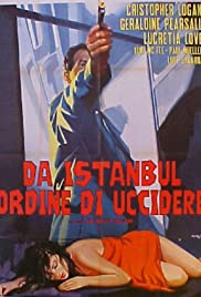 From Istanbul, Orders to Kill Poster