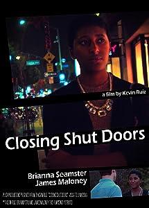 New movie trailers to watch Closing Shut Doors [420p]