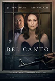 Image Bel Canto (2018) Full Movie Watch Online Free Download