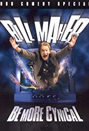 Bill Maher: Be More Cynical Poster