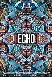 Echo(2019) Poster - Movie Forum, Cast, Reviews