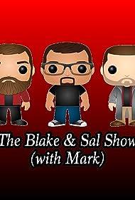 Blake Reilly, Sal Costa, and Mark Palkowski in The Blake & Sal Show (2013)