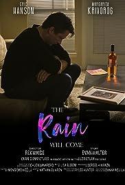 The Rain Will Come Poster