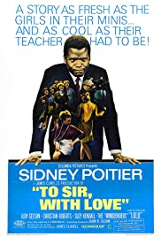 To Sir, with Love (1967) Poster - Movie Forum, Cast, Reviews