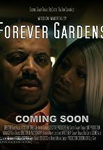Forever Gardens