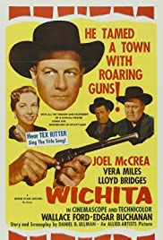 Wichita (1955) Poster - Movie Forum, Cast, Reviews