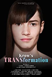 Krow's TRANSformation Poster