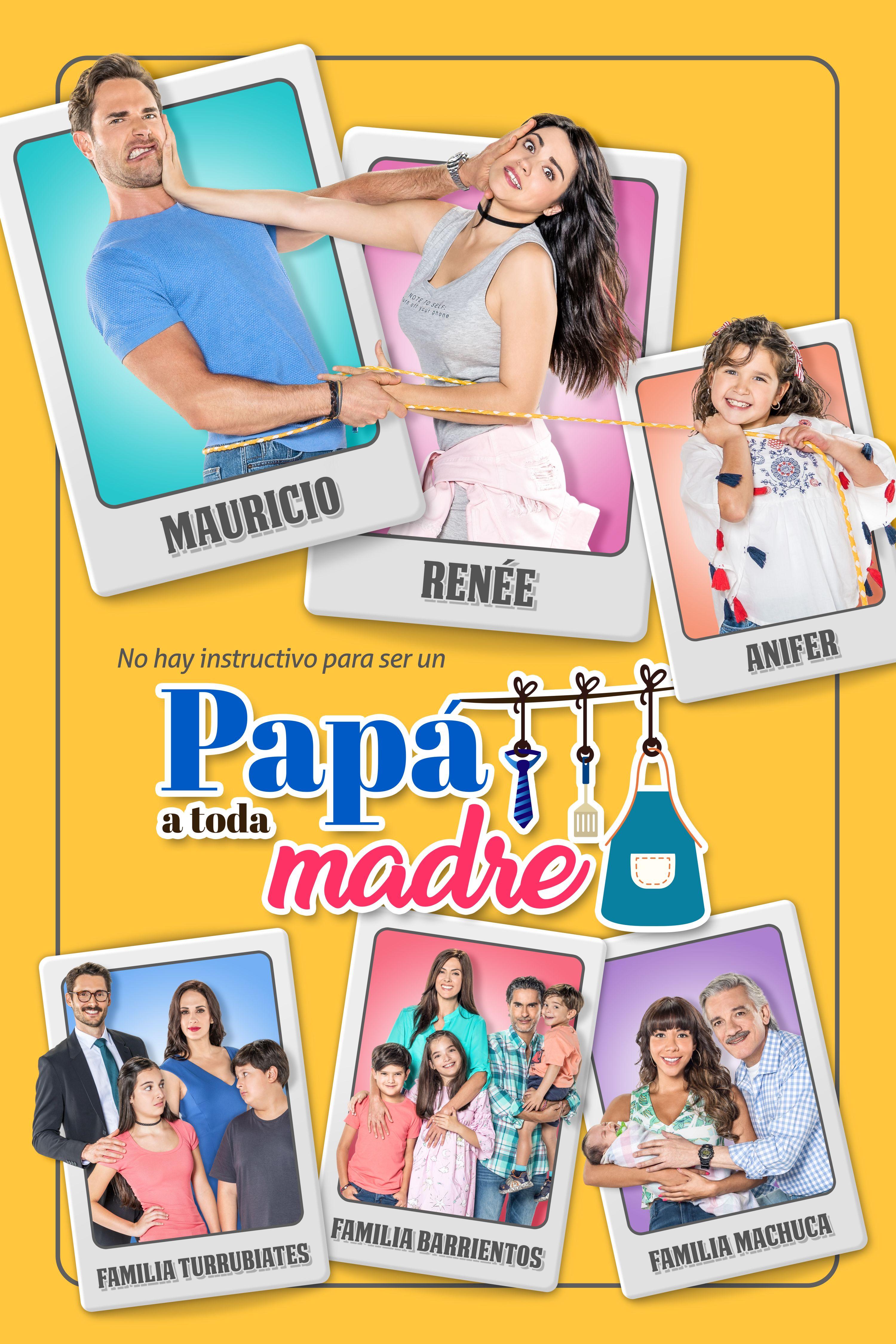 Papá a Toda Madre (TV Series 2017– ) - IMDb