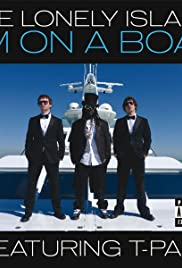 The Lonely Island Feat. T-Pain: I'm on a Boat Poster