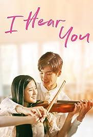 I Hear You (TV Series 2019– ) - IMDb
