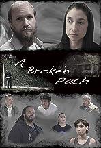 A Broken Path
