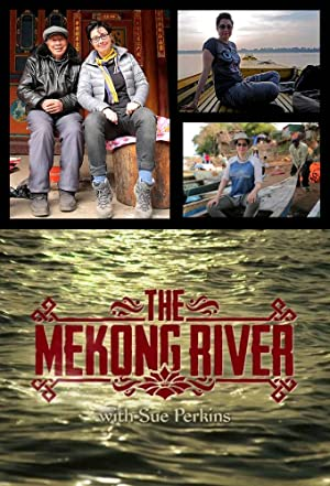Where to stream The Mekong River with Sue Perkins