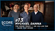 Mychael Danna, The Inside Track con Siu-Lan Tan e Name That Score