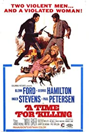 A Time for Killing (1967) Poster - Movie Forum, Cast, Reviews