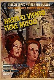 Hasta el viento tiene miedo (1968) film en francais gratuit
