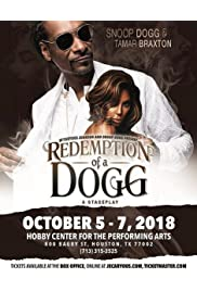 Redemption Of A Dogg (A Stageplay)