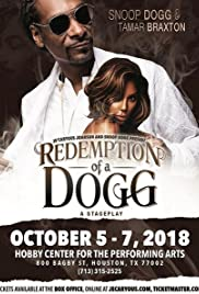 Redemption Of A Dogg (A Stageplay) Poster
