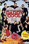 Daddy Cool: Join the Fun (2009)