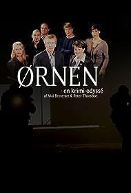 Jens Albinus, Janus Nabil Bakrawi, Marina Bouras, Steen Stig Lommer, Ghita Nørby, Susan Olsen, and David Owe in Ørnen: En krimi-odyssé (2004)