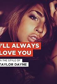 Taylor Dayne: I'll Always Love You Poster