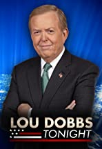Lou Dobbs Tonight