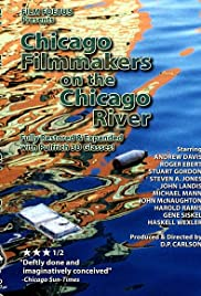 Chicago Filmmakers on the Chicago River Poster