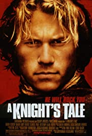 A Knight's Tale (2001) Poster - Movie Forum, Cast, Reviews