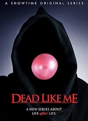 Dead Like Me - So gut wie tot (2003–2004) • 11. September 2021 Serien
