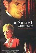 A Secret Audience