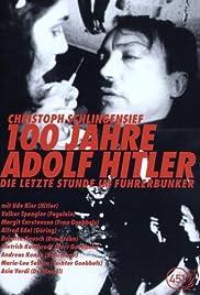 100 Jahre Adolf Hitler - Die letzte Stunde im Führerbunker Poster