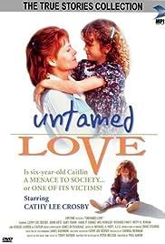 Untamed Love Poster
