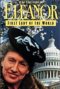 Primary photo for Eleanor, First Lady of the World